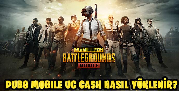 PUBG Mobile UC Cash Nasil Satin Alinir ve Yüklenir?